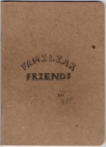"""Cover of """"Familiar friends"""" for the Sketchbook Project 2016."""